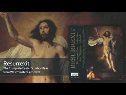 Resurrexit | The Complete Easter Sunday Mass from Westminster Cathedral