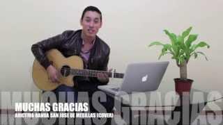 Muchas Gracias / Adictiva Banda San jose de mesillas -- Cuitla Vega (cover)