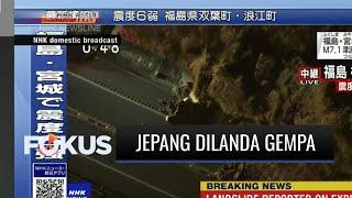 Jepang Dilanda Gempa 7,1 Magnitudo, Area Pembangkit Nuklir di Fukushima dalam Kondisi Aman | Fokus