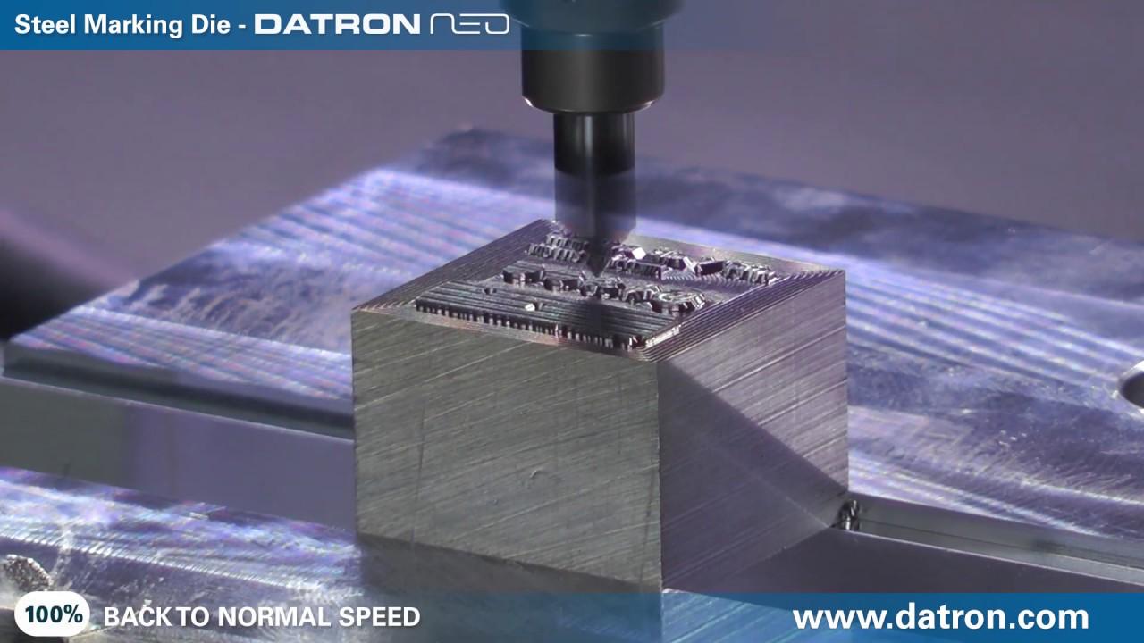 Steel Marking Die on DATRON Neo
