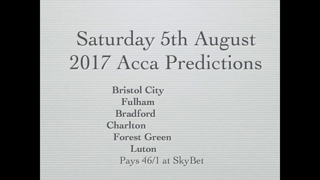 Football Accumulator Betting Tips 5th August 2017