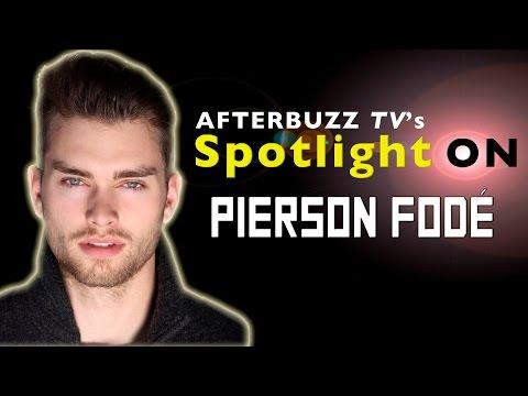 Pierson Fodé  AfterBuzz TV's Spotlight On