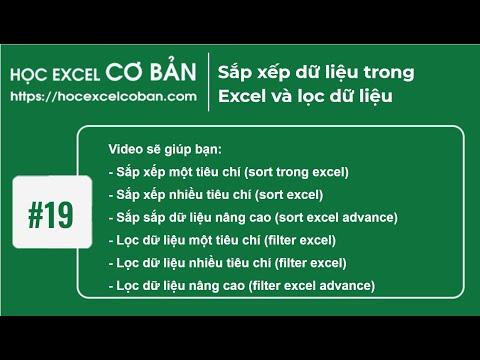 Học Excel cơ bản | #19 Sắp xếp dữ liệu trong Excel và lọc dữ liệu