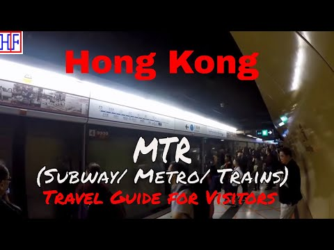 Hong Kong | MTR (Subway Trains) - Getting Around | Tourist Information | Episode# 2
