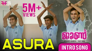 Asura Intro Song | June | Ahammed Khabeer | Ifthi | Rajisha Vijayan | Vijay Babu | Friday Film House