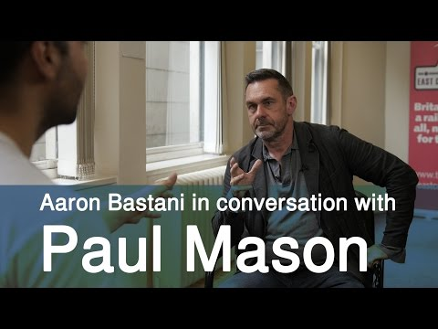 Brexit, Labour, Immigration & Trident - Paul Mason in conversation