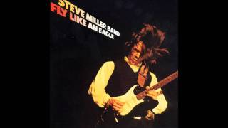 Steve Miller Band - Take The Money And Run (LP Rip)
