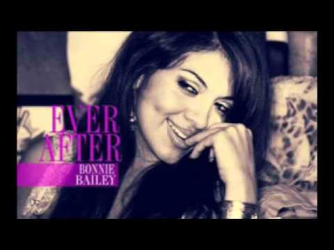 Bonnie Bailey - Ever After