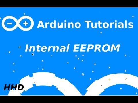 Arduino Tutorial #13: Internal EEPROM