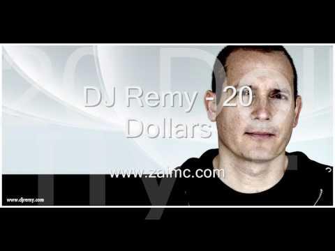 DJ Remy - 20 Dollars