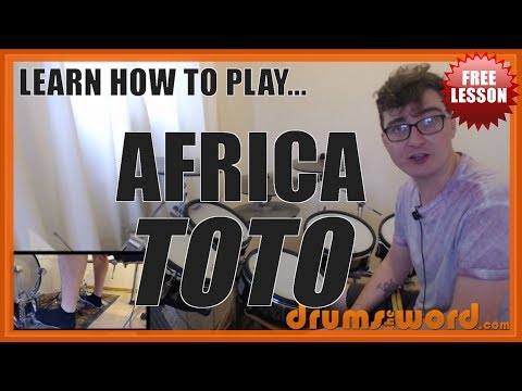 ★ Africa (TOTO) ★ FREE Full-Song Drum Lesson | How To Play Drums (Jeff Porcaro)