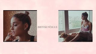 Ariana Grande l British Vogue - Waking Up With Ariana Grande