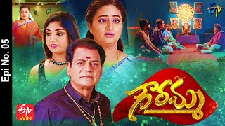 Gowramma | 9th April 2021 | Full Episode No 05 | ETV  Telugu