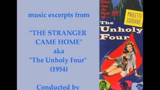 "Leonard Salzedo: music from ""The Stranger Came Home""-""The Unholy Four"" (1954)"