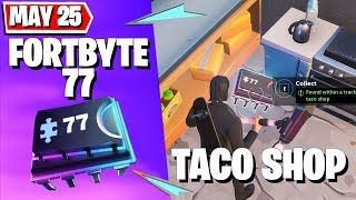 Today's Fortnite #FORTBYTE 77 Location (May 25) - FOUND WITHIN A TRACK SIDE TACO SHOP