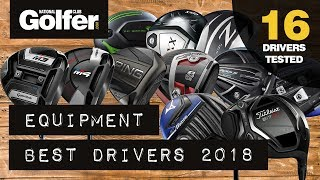 Best Drivers 2018 - Mid handicap testing