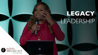 Legacy Leadership | Dr. Cindy Trimm | The 8 Stages of Spiritual Maturation