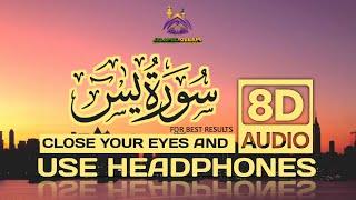 Surah Yaseen - 8D Audio | Healing soul Recitation