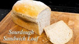 Sourdough Sandwich loaf, easy recipe