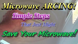 how to fix an arcing microwave for free don t throw it away until you watch this video
