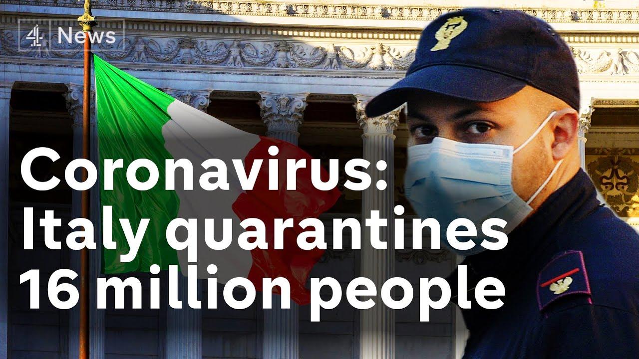 Coronavirus lockdown in Italy as 16 million people quarantined