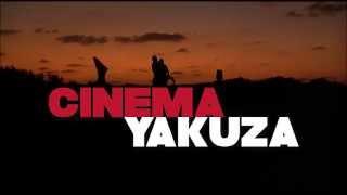 Trailer: Cinema Yakuza