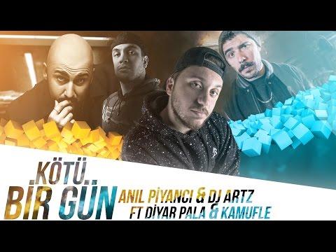 Anıl Piyancı & DJ Artz - Kötü Bir Gün ft Diyar Pala, Kamufle (Official Audio)
