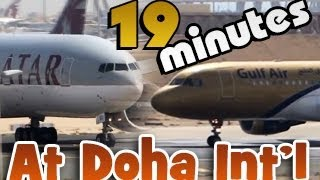 19min of Aviation in HD! Doha spotting at it