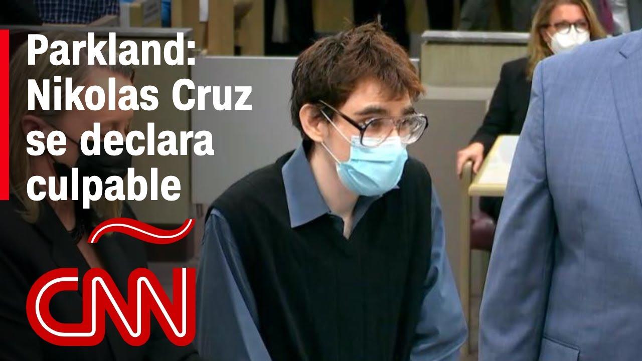 Nikolas Cruz se declara culpable de los cargos de asesinato en la ...
