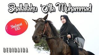 Shollallahu 'Ala Muhammad By Bebiraira || Sholawat UAS Sholawat viral di tik tok
