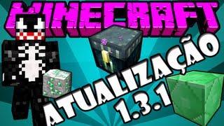Minecraft 1.3.1 - Atualização Gigantescamente Gigante XD