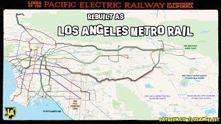 Pacific Electric Rebuilt as LA Metro Rail 🚉