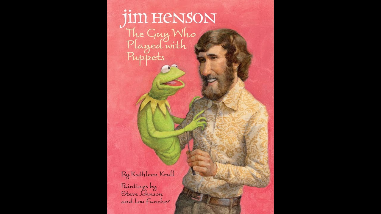 Download Jim Henson: The Guy Who Played with Puppets read-aloud
