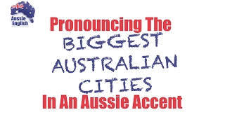 Baixar Pronouncing AUSTRALIAN CITIES in an Aussie accent | Learn Australian English