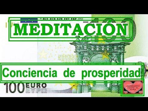 MEDITACIÓN .Conciencia de prosperidad.