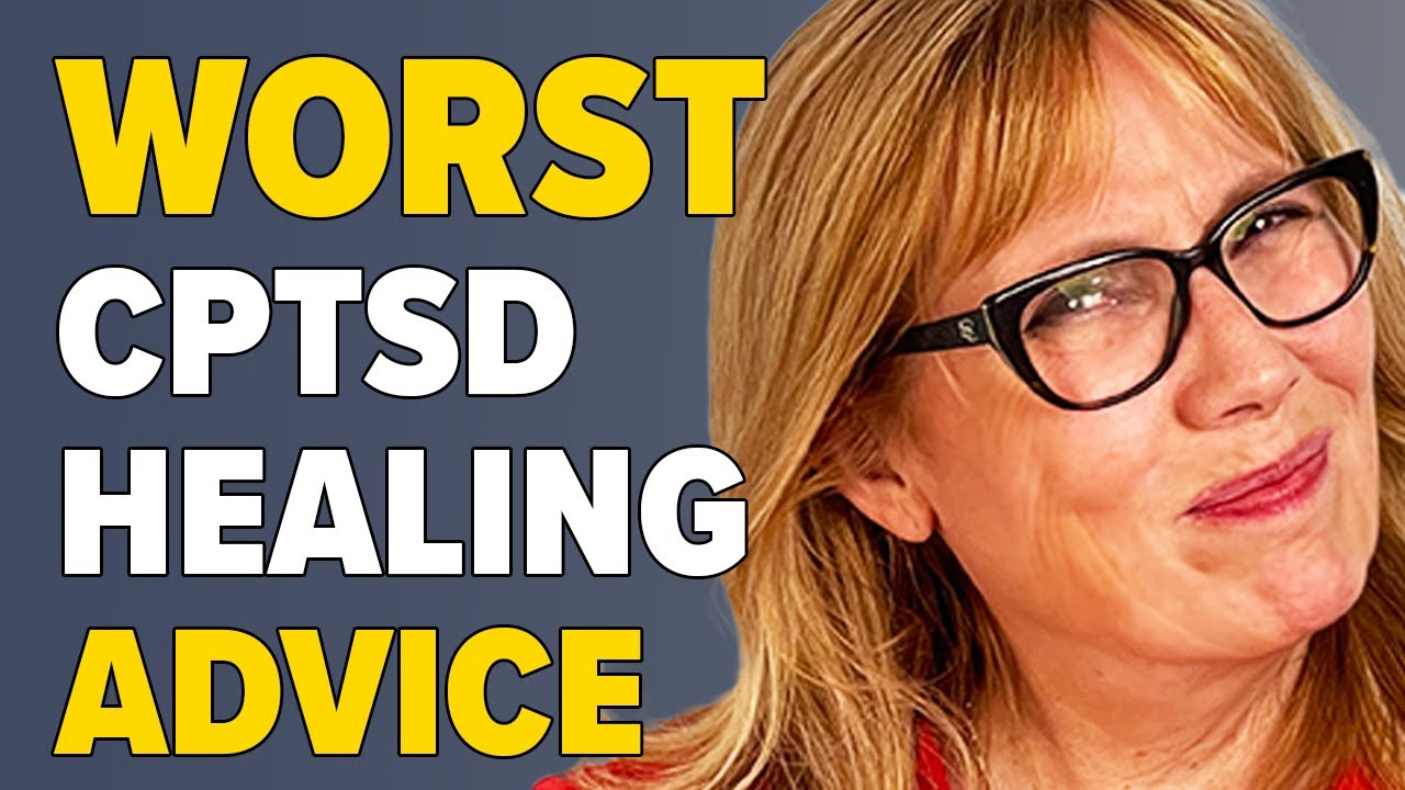 Download Worst Advice I Ever Got for Healing CPTSD