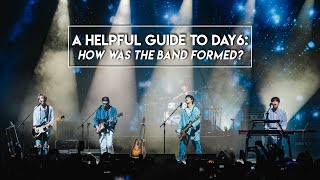 A Helpful Guide to DAY6: How was the band formed? | #5YearswithDAY6
