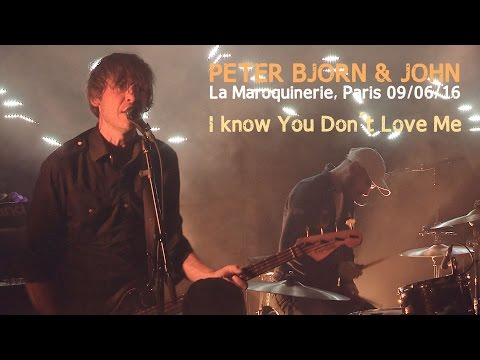 Peter Bjorn & John - I know You Don't Love Me live at La Maroquinerie