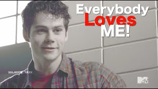 ►Stiles Stilinski | Everybody Loves Me