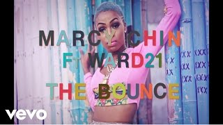 Marcy Chin - The Bounce ft. Ward 21