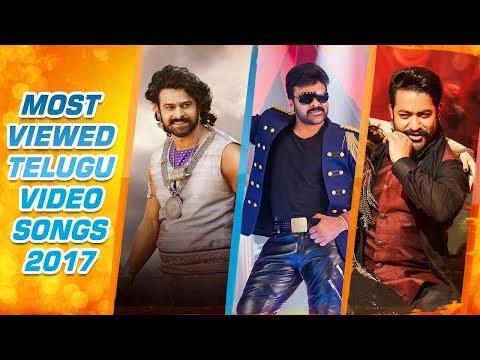 Most Viewed Telugu Video Songs Of 2017    Chiranjeevi,Prabhas,Jr Ntr,Tamannaah   Telugu Video Songs