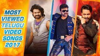 Most Viewed Telugu Video Songs Of 2017 || Chiranjeevi,Prabhas,Jr Ntr,Tamannaah | Telugu Video Songs thumbnail