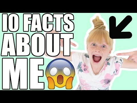 1O FACTS ABOUT ME!😱 | Mia's Life