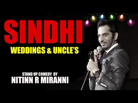 Sindhi Weddings | Stand Up Comedy by Niitin.R.Mirani
