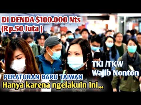 Peraturan Baru Taiwan 2020 Sangat Ketat