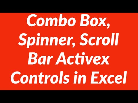 Combo Box, Spinner, Scroll Bar Activex Controls in Excel