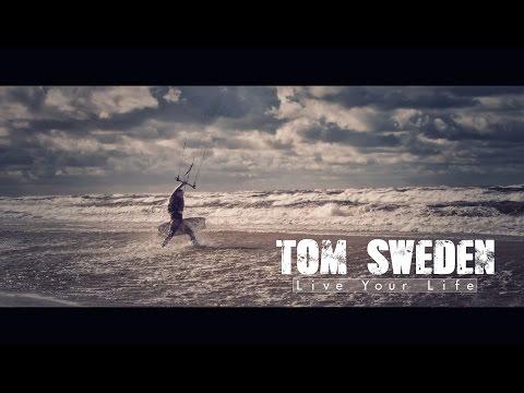 Tom Sweden - Live Your Life (Official Video)