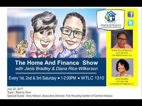 "7-22-17: The Home & Finance Show Talks ""Rent to Own"""