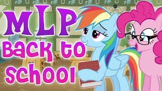 7 Back To School Tips From My Little Pony | Rainbow Dash, Pinkie Pie and More!