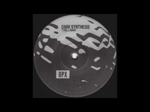 Duplex - Dark Synthesis (Tyrell Remix) - DPX-X1B